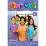 STAY COOL 5 CLASS BOOK OXFORD