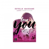 Love You. ESTELLE MASKAME