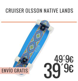 Cruiser Olsson Native Lands