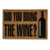 Felpudo Coco - Did You Bring The Wine?