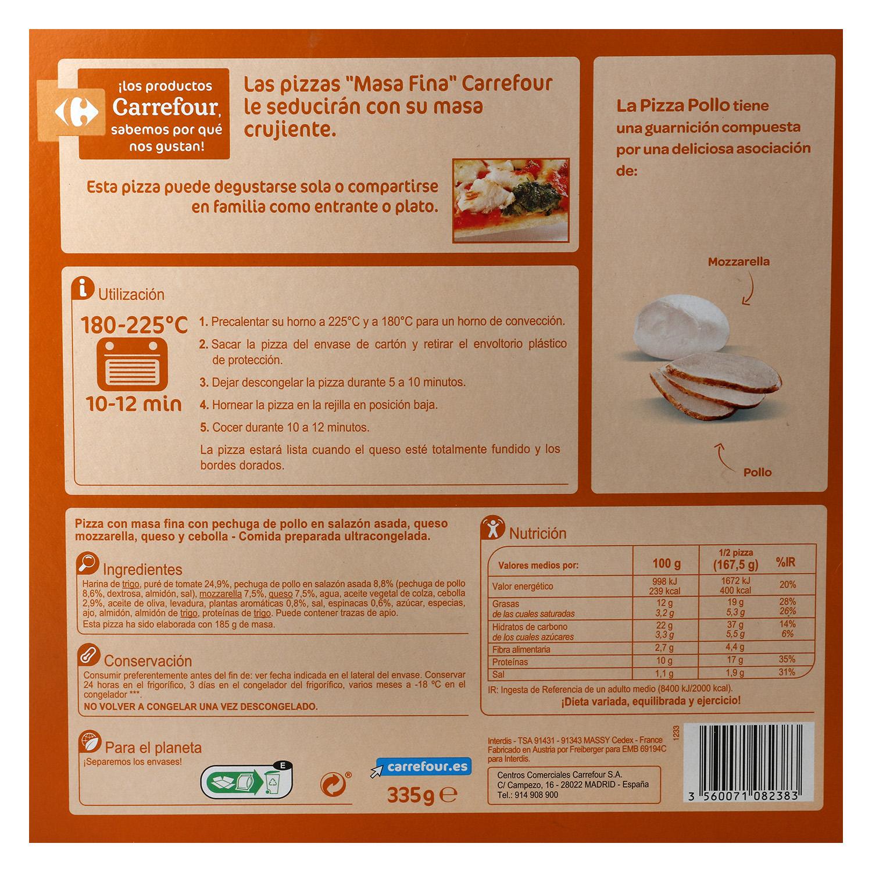 Pizza de pollo masa fina Carrefour 335 g. -