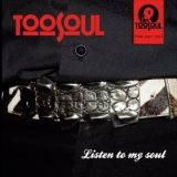 Cd. Toosoul. Listen To My Soul
