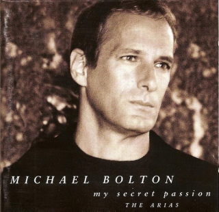Cd. Michael Bolton. My Secret Passion The Arias