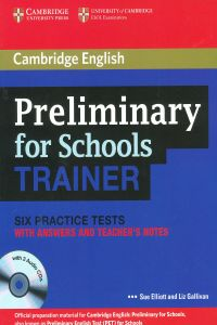 (+key+cd).preliminary For Schools Trainer (camb.english)