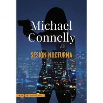 Sesión Nocturna. MICHAEL CONNELLY