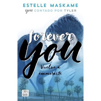 YOU 4. FOREVER YOU (ESTELLE MASKAME)(DESTINO INFANTIL & JUVENIL / YOU)(JUVENIL)