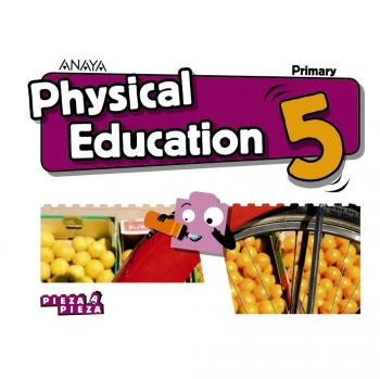 PHYSICAL EDUCATION 5. ANAYA