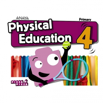 PHYSICAL EDUCATION 4. ANAYA
