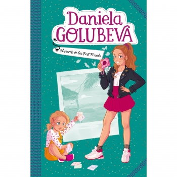 El Secreto de las Best Friends. DANIELA GOLUBEVA 2