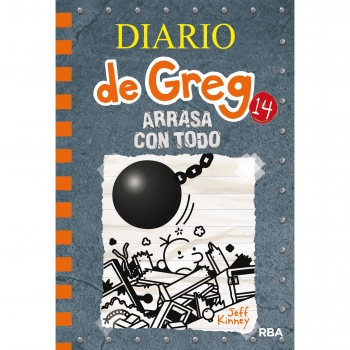 Diario de Greg 14: Arrasa con Todo. JEFF KINEY