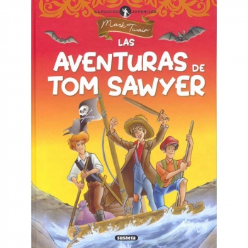 Las Aventuras de Tom Sawyer. MARK TWAIN