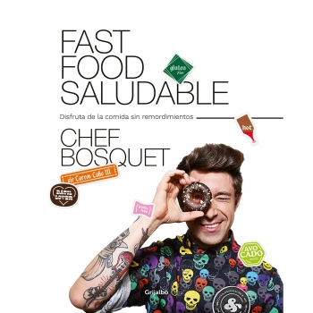 Fast food saludable. CHEF BOSQUET