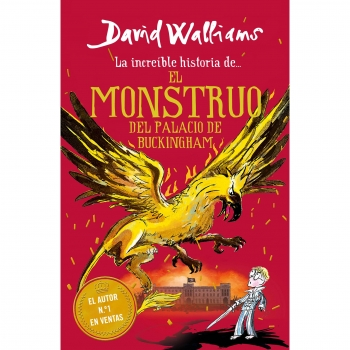 El monstruo de buckingham palace. DAVID WALLIAMS