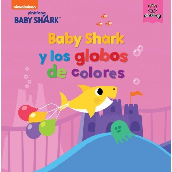 Baby Shark y los globos de colores. Baby Shark. NICKELODEON