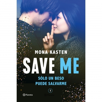 Pack Save Me. Serie Save 1. MONA KASTEN