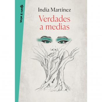 Verdades a Medias. INDIA MARTINEZ