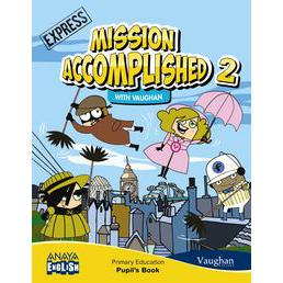 Mission Accomplished 2. Express. (with Activity Book)