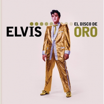 Elvis: El Disco de Oro. ELVIS PRESLEY - CD