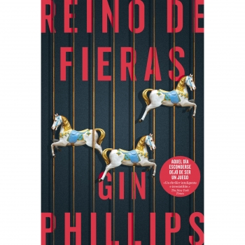 Reino de Fieras. PHILLIPS, GIN