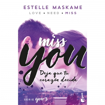 You 3. Miss You. ESTELLE MASKAME