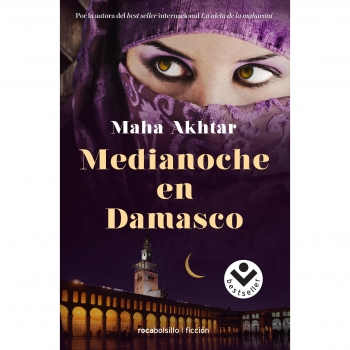 Medianoche en Damasco. MAHA AKHTAR. Rocabolsillo. Colección Best-Seller/Ficcion