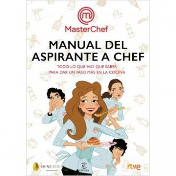 Manual del Aspirante Chef. MASTERCHEF RTVE