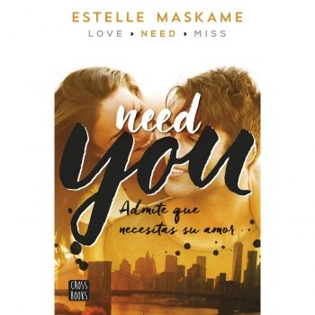 YOU 2. NEED YOU (ESTELLE MASKAME) (DESTINO INFANTIL & JUVENIL) (JUVENIL)