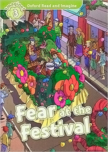 Oxford Read And Imagine 3. Fear At The Festival Audio Pack