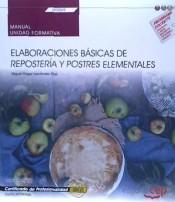 Elaboraciones básicas de repostería y postres elementales. HOTR0408 (Spanish Edition)