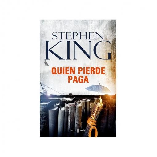 Quien Pierde Paga. STEPHEN KING
