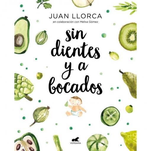 Sin Dientes y a Bocados. JUAN LLORCA. Colección Vergara