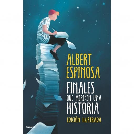 Finales que Merecen una Historia. ALBERT ESPINOSA