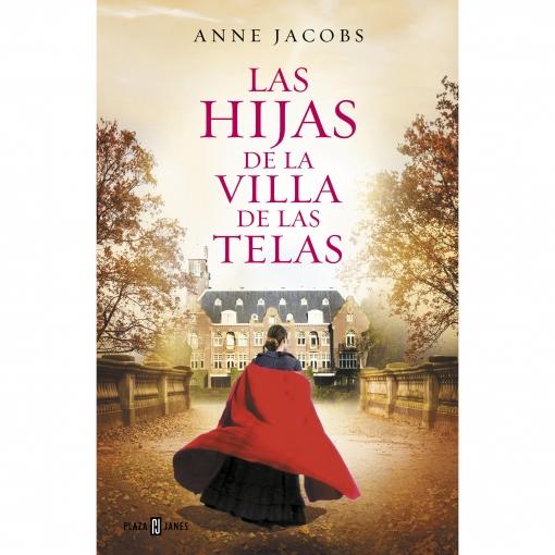Las Hijas de la Villa de las Telas. ANNE JACOBS