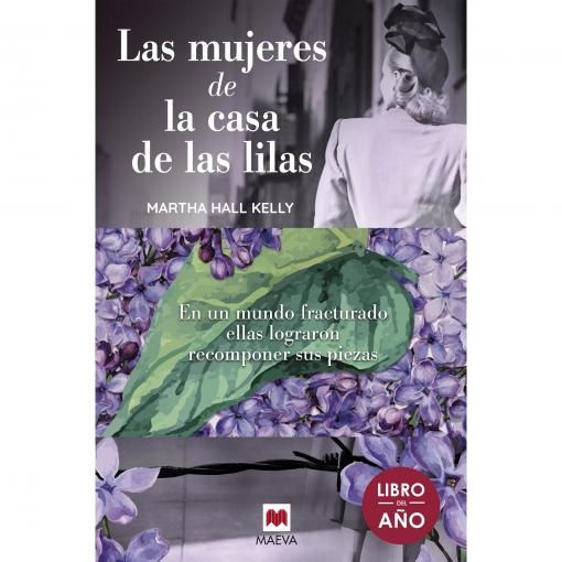 Las Mujeres de la Casa de las Lilas. MARTHA HALL KELLY