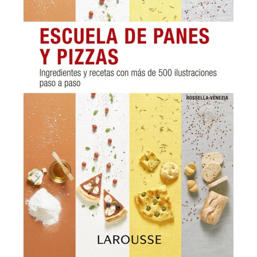 Escuela de Panes y Pizzas. Larousse