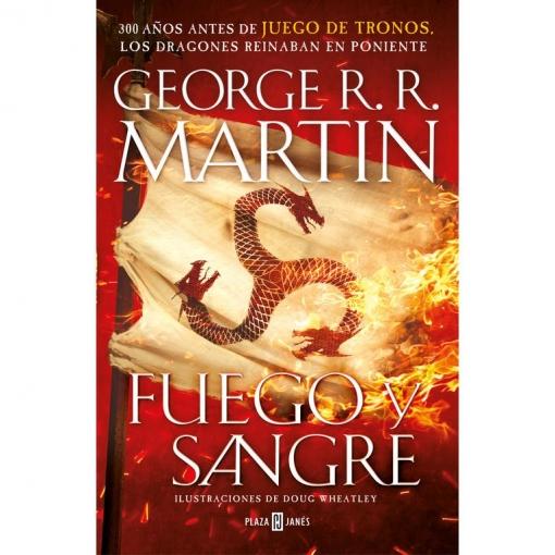 Fuego y Sangre. Canción de Hielo y Fuego. Martin,George R.R./Wheatley,Doug