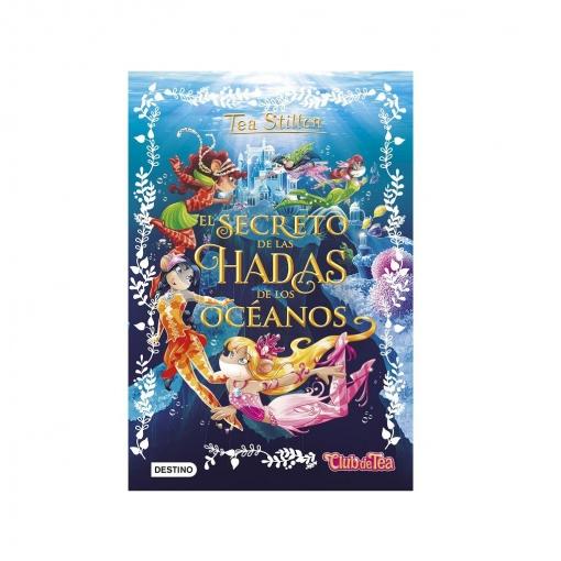Tse4. El Secreto De Las Hadas de Los Océanos. TEA STILTON
