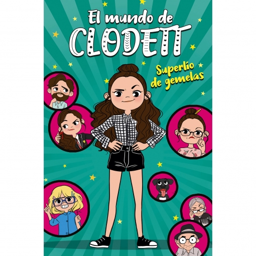 Superlío de Gemelas. El Mundo de Clodett 1. CLODETT
