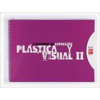 Cuaderno De Expresión Plástica Y Visual Ii. Eso. Conecta 2