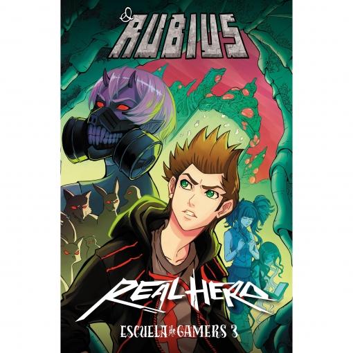 Real Hero. Escuela de Gamers 3. ELRUBIUS