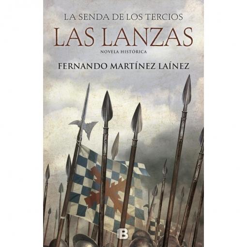 La Senda De Los Tercios. MARTINEZ LAINEZ, FERNANDO