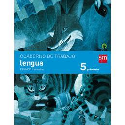 Cuaderno De Lengua. 5 Primaria, 1 Trimestre. Savia | Las
