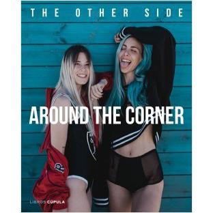 Around The Corner. GIOVANNA BRAVAR PAULA BAENA
