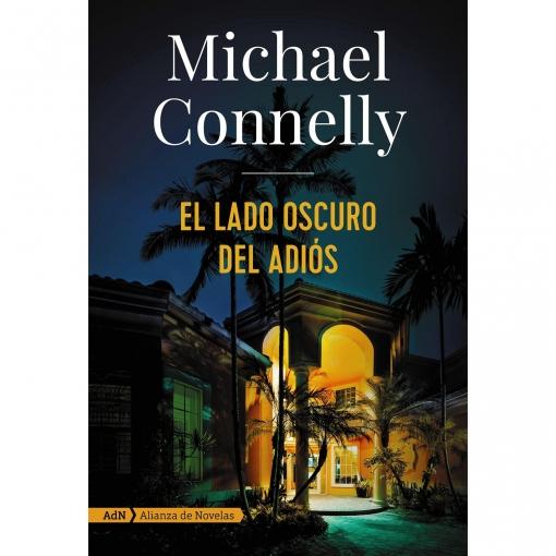 Lado Oscuro Del Adiós (Connell y Michael Connelly)