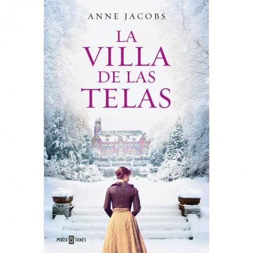 La Villa de las Telas.  ANNE JACOBS  Plaza & Janes