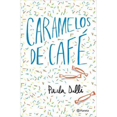 Caramelos de Cafe. PAULA DALLI