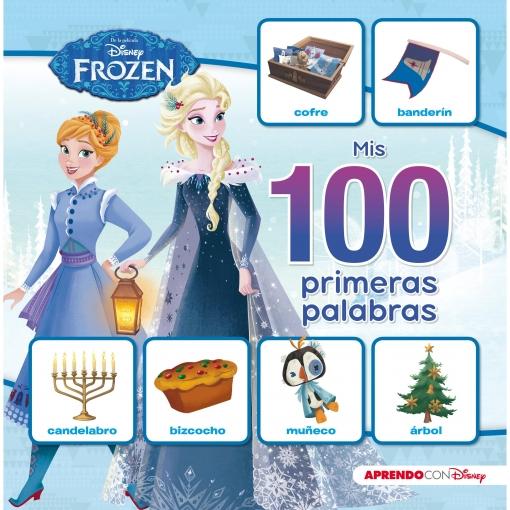 Mis 100 Primeras Palabras con Frozen. Disney