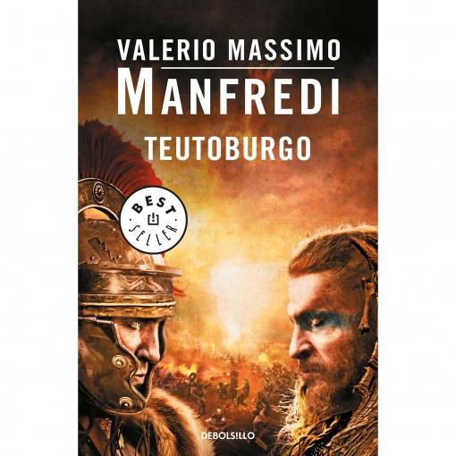 Teutoburgo VALERIO MASSIMO MANFREDI Colección Best Seller