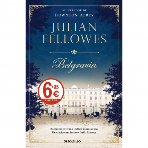 Belgravia. JULIAN FELLOWES