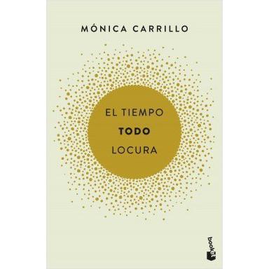 El Tiempo Todo Locura Monica Carrillo Las Mejores Ofertas De Carrefour